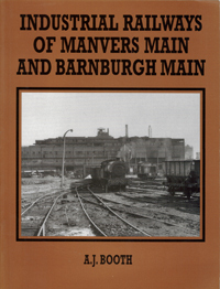 Industrial Railways of Manvers Main & Barnburgh Main
