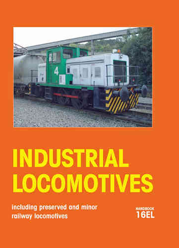 Industrial Locomotives 16EL Hardback - Used / Shop soiled