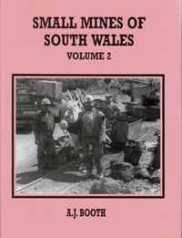 Small Mines of South Wales Volume 2