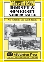 Dorset & Somerset Narrow Gauge - Middleton