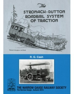 The Stronach-Dutton Railroad System of Traction (NGRS 234)