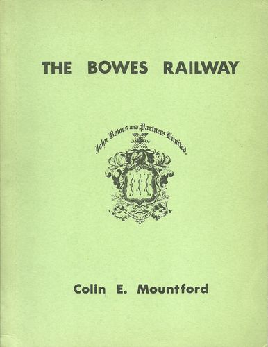 The Bowes Railway - 1st edition - Used