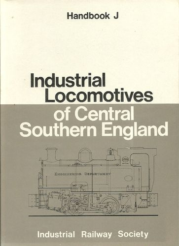 Industrial Locomotives of Central Southern England - Used