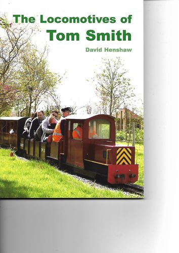 The locomotives of Tom Smith
