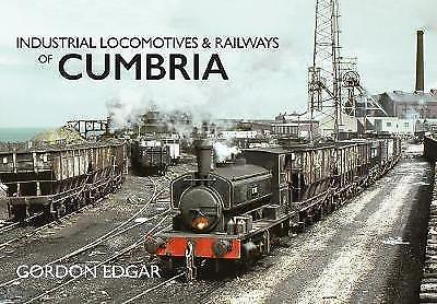 Industrial Locomotives & Railways - Cumbria
