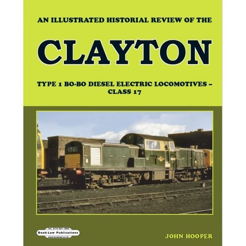 Illustrated historical review Clayton Type 1 Class 17