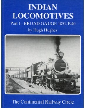 Indian Locomotives Part 1 Broad gauge 1851 - 1940