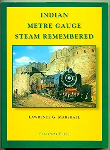 Indian metre gauge steam remembered