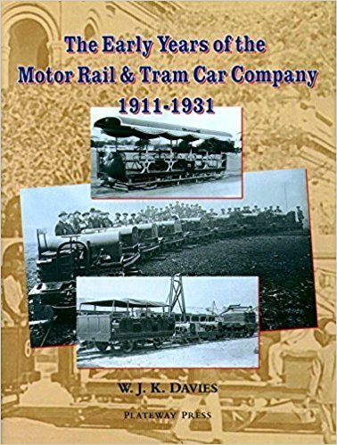Early years of the Motor Rail company 1911-1931