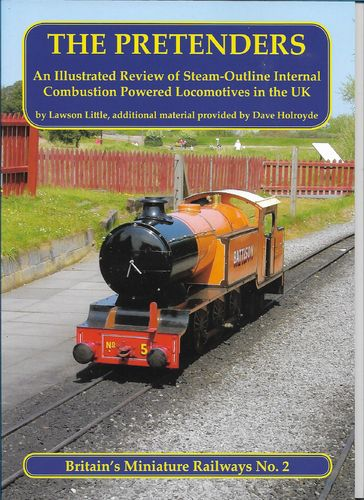 The Pretenders - an illustrated review of steam outline i/c powered locos in the UK