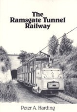 The Ramsgate Tunnel Railway