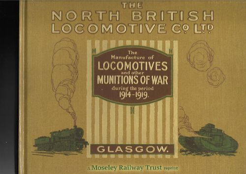 North British Locomotive Co. Ltd. - the manufacture of locomotives etc. 1914-1919