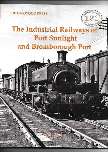 Industrial Railways of Port Sunlight & Bromborough Port