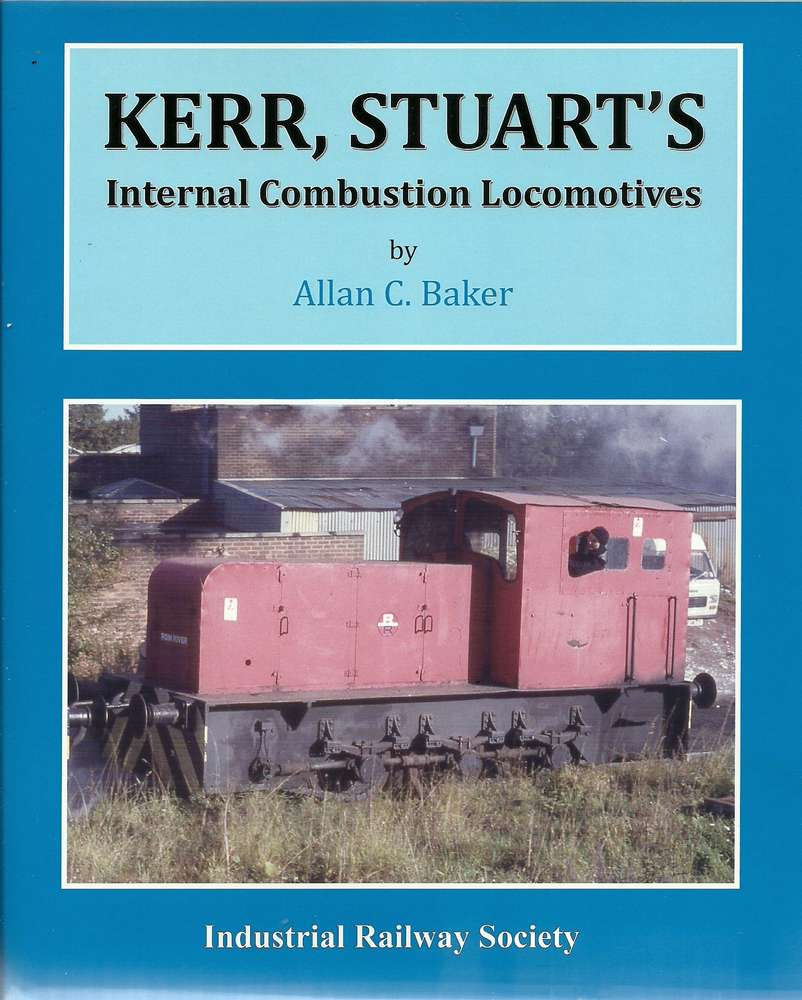 Kerr Stuart Internal Combustion Locomotives