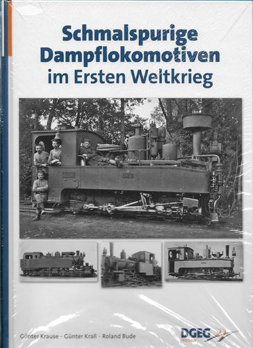 Schmalspurige Dampflokomotiven - NG Steam Locos in the First World War