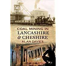 Coal Mining in Lancashire & Cheshire