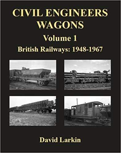 Civil Engineer's Wagons Volume 1: British Railways 1948-1967