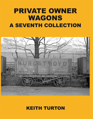 Private Owner Wagons: 7th Collection