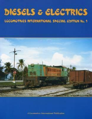 Diesels and Electrics, Volume 1 (British built locos overseas)