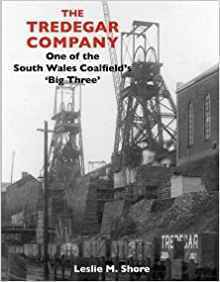 The Tredegar Company, One of the South Wales Coalfield's Big Three
