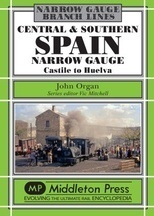 Central & Southern Spain Narrow Gauge