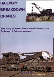 Railway Breakdown Cranes Volume 1