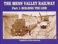 The Meon Valley Railway Part1: Building the Line