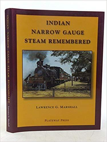 Indian Narrow Gauge Steam Remembered