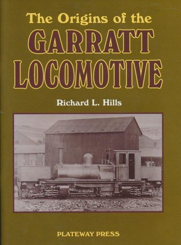 The Origins of the Garratt Locomotive