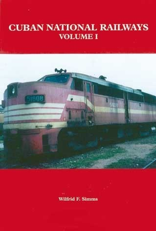 Cuban National Railways Volume 1