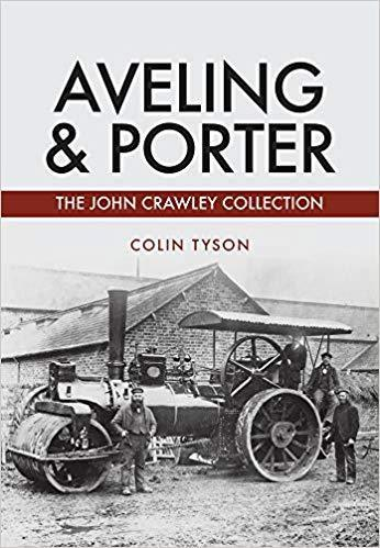 Aveling & Porter, The John Crawley Collection