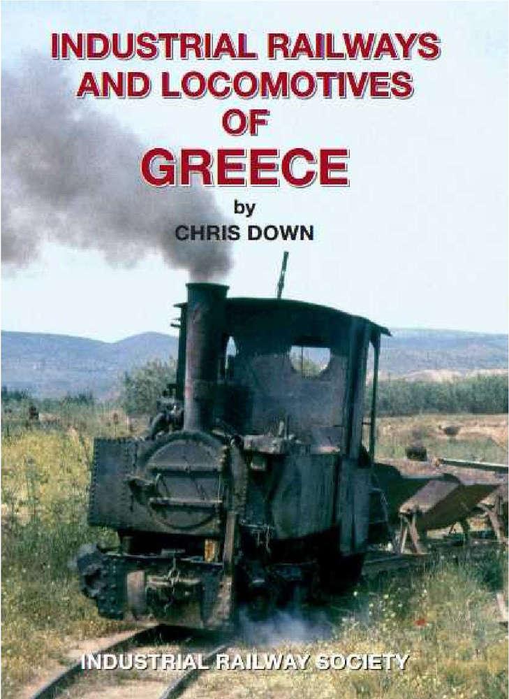Industrial Railways & Locomotives of Greece