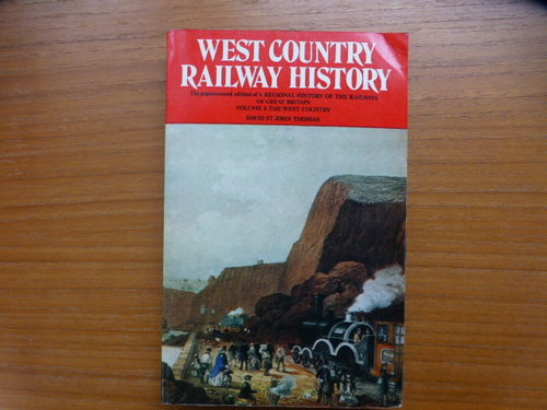 Regional History of the Railways of Great Britain - West Country