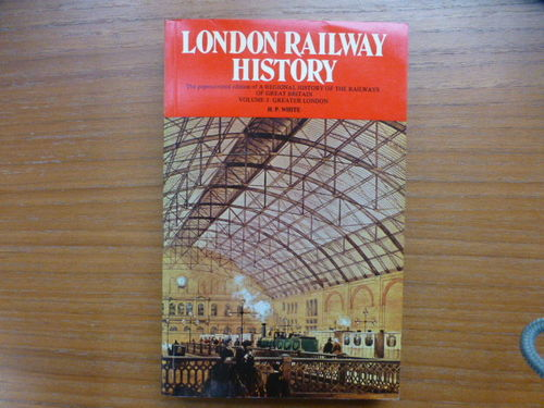 Regional History of the Railways of Great Britain - London