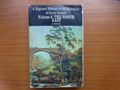 Regional History of the Railways of Great Britain - North East