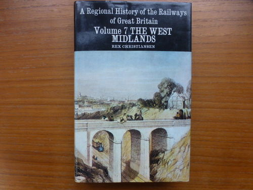 Regional History of the Railways of Great Britain - West Midlands