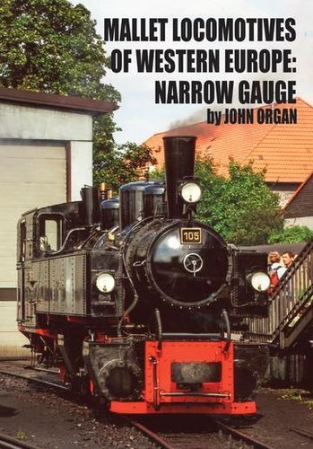 Mallet Locomotives of Western Europe - Narrow Gauge