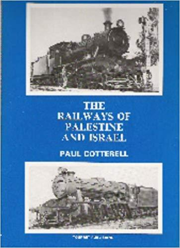 The Railways of Palestine and Israel