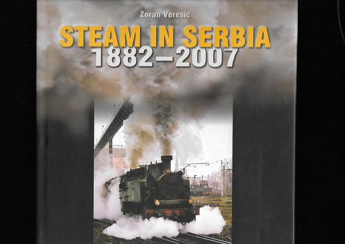Steam in Serbia 1882-2007