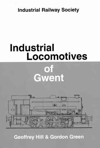 Industrial Locomotives of Gwent - Used / Shop soiled