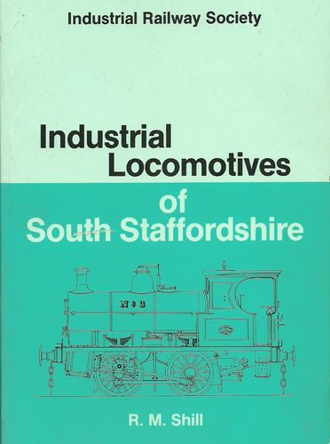 Industrial Locomotives of South Staffordshire - Used