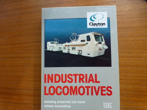 Industrial Locomotives 12EL Hardback - Used / Shop soiled