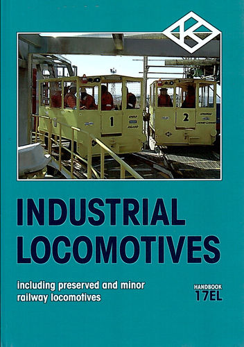 Industrial Locomotives 17EL Softback - Used/Shop soiled