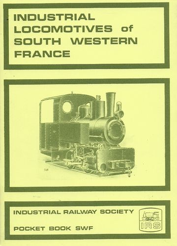 Industrial Locomotives of South West France - Used