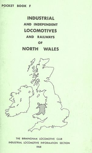 Pocketbook F Industrial Locomotives & Railways of North Wales - Used