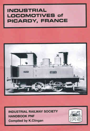 Industrial Locomotives of Picardy, France - Shop soiled
