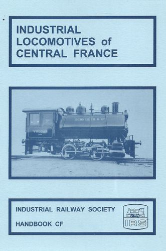 Industrial Locomotives of Central France - Used / Shop soiled