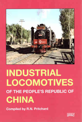 Industrial Locomotives of the People's Republic of China - Used / shop soiled