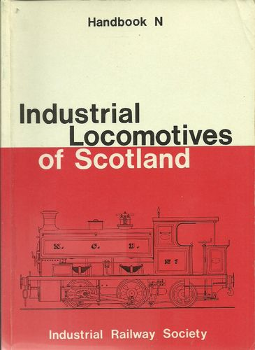 Industrial Locomotives of Scotland - Used / Shop soiled