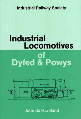 Industrial Locomotives of Dyfed & Powys - Used / Shop soiled